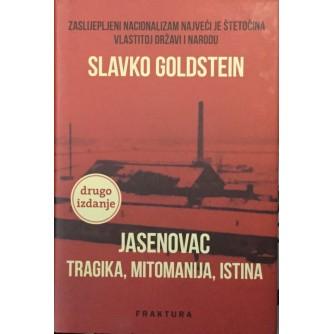 Slavko Goldstein: Jasenovac: Tragika, mitomanija, istina
